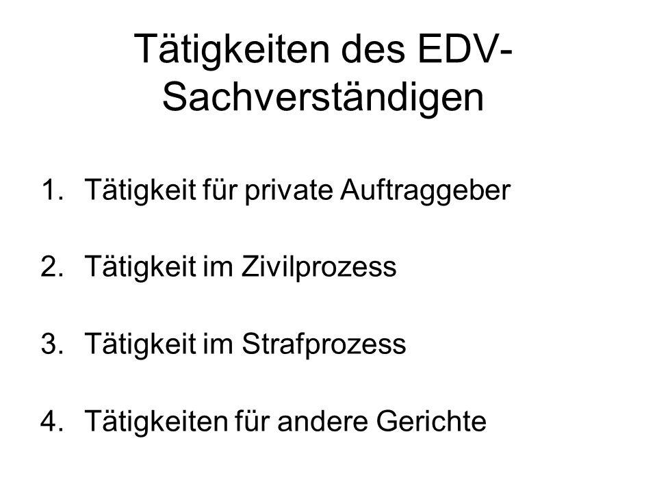 Tätigkeiten des EDV-Sachverständigen