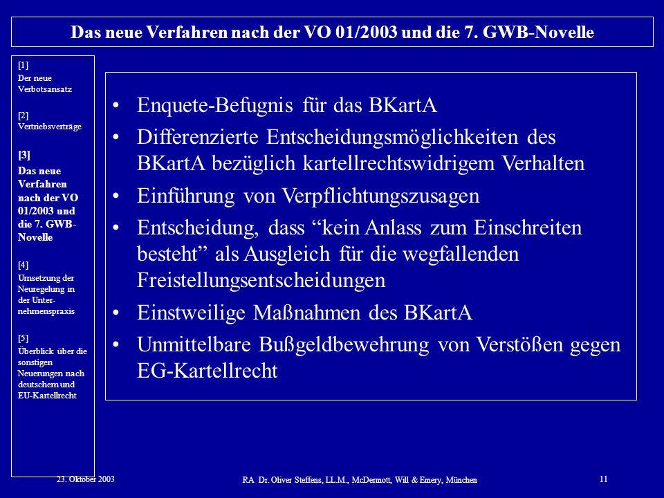Das neue Verfahren nach der VO 01/2003 und die 7. GWB-Novelle