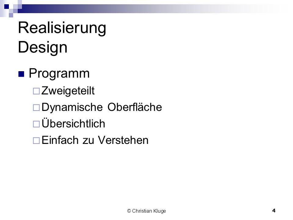 Realisierung Design Programm Zweigeteilt Dynamische Oberfläche