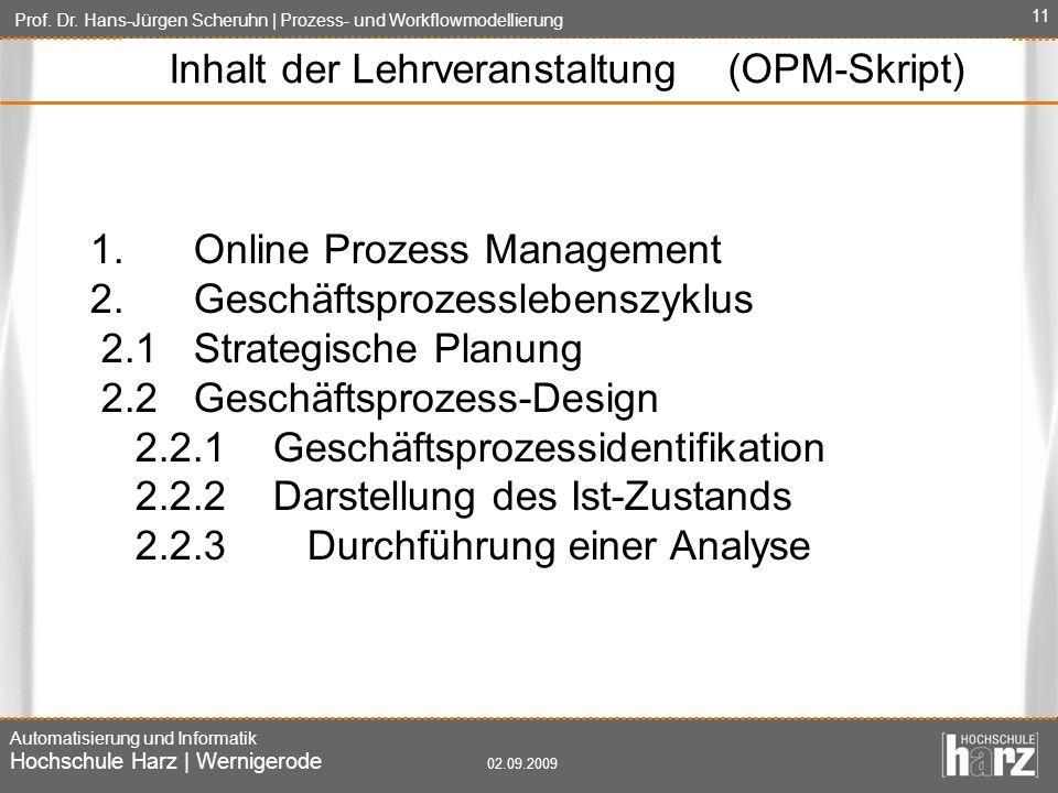 Inhalt der Lehrveranstaltung (OPM-Skript)