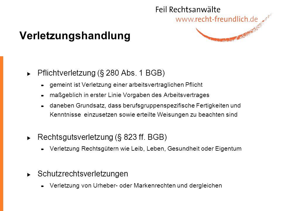 Verletzungshandlung Pflichtverletzung (§ 280 Abs. 1 BGB)