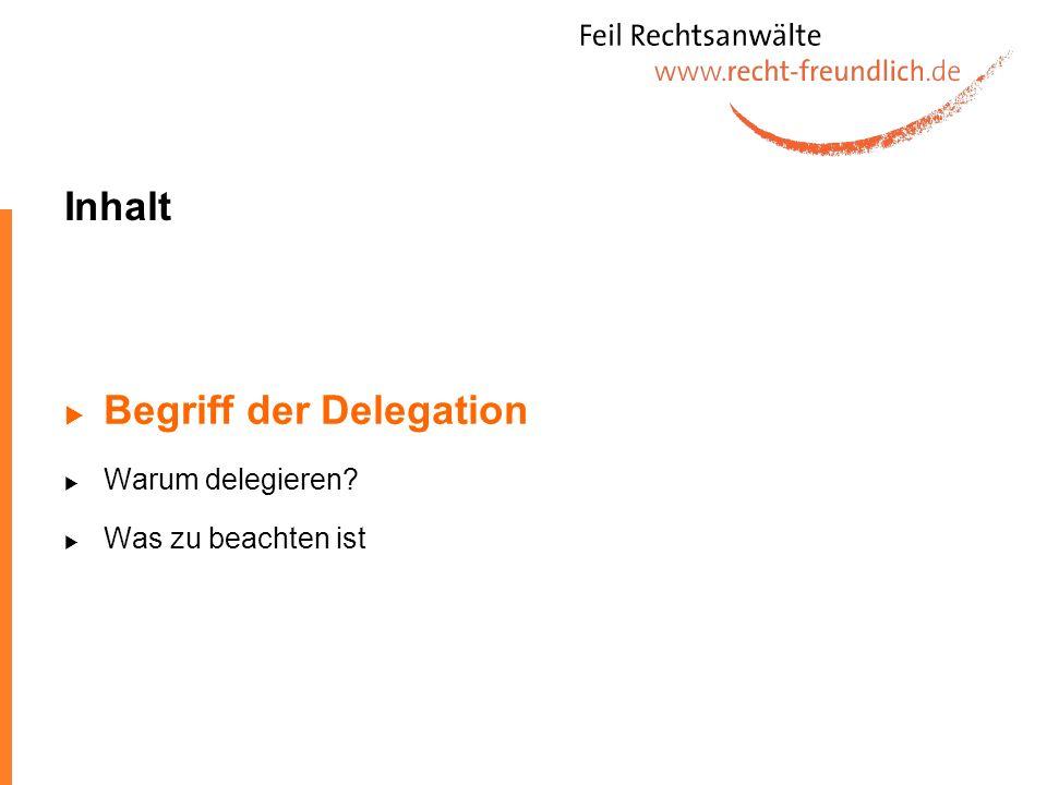 Begriff der Delegation