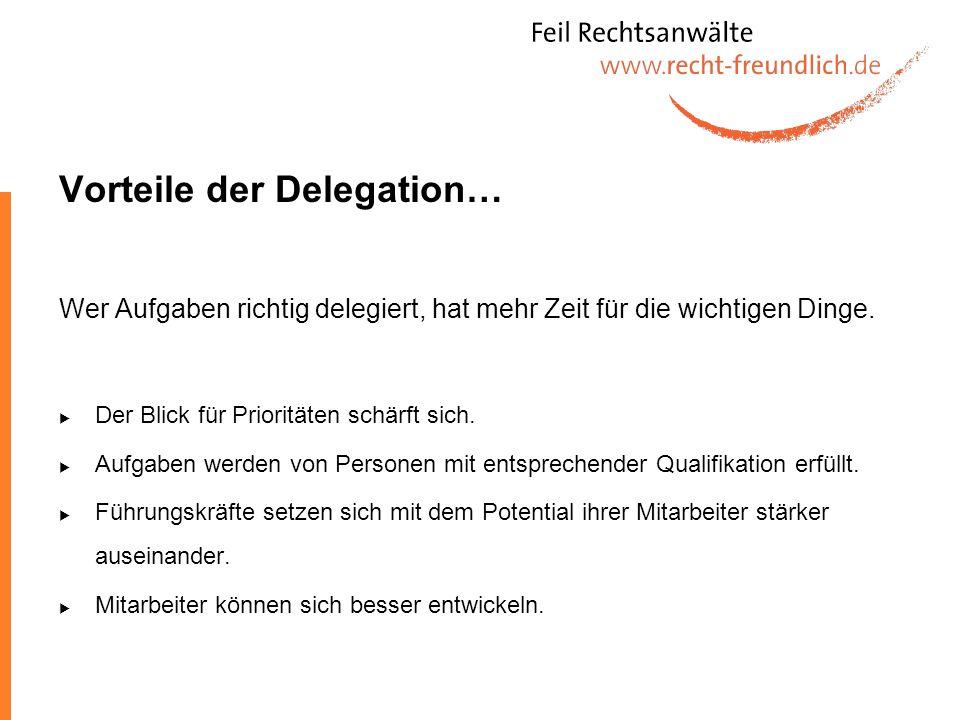 Vorteile der Delegation…