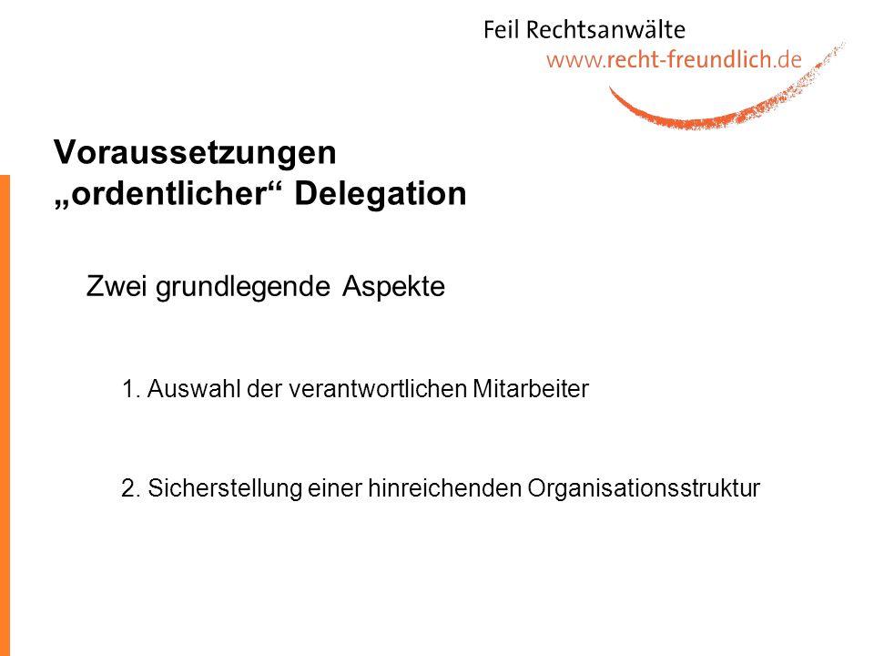 """Voraussetzungen """"ordentlicher Delegation"""