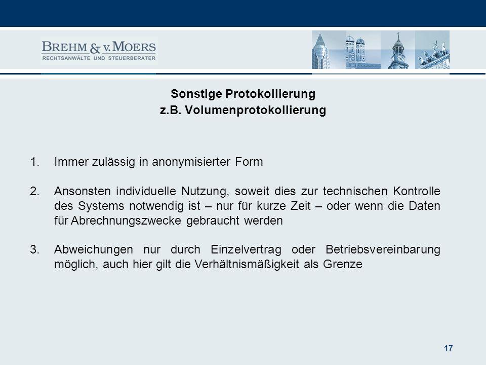 Sonstige Protokollierung z.B. Volumenprotokollierung