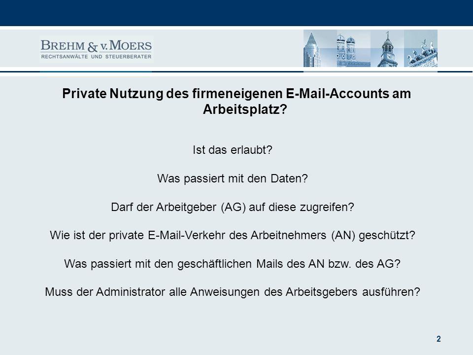 Private Nutzung des firmeneigenen E-Mail-Accounts am Arbeitsplatz