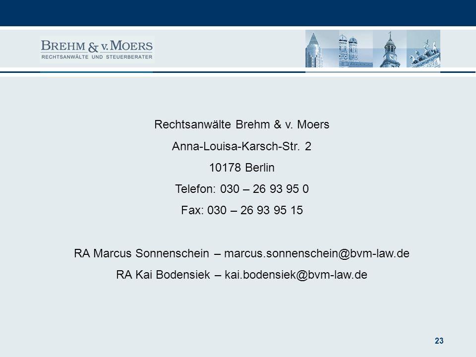 Rechtsanwälte Brehm & v. Moers Anna-Louisa-Karsch-Str. 2 10178 Berlin