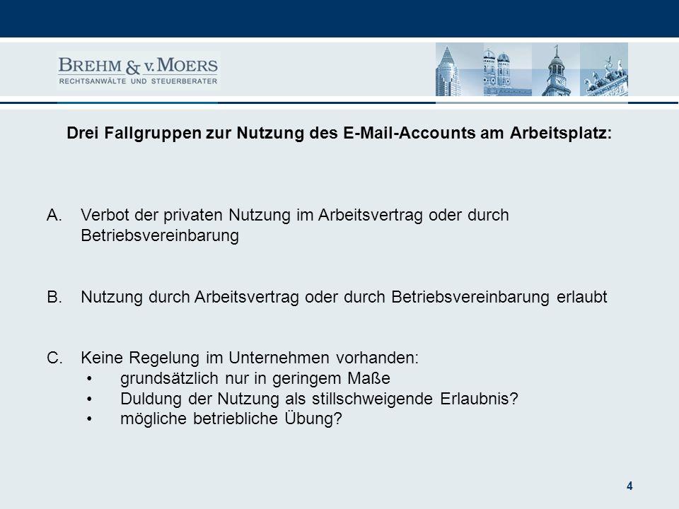 Drei Fallgruppen zur Nutzung des E-Mail-Accounts am Arbeitsplatz: