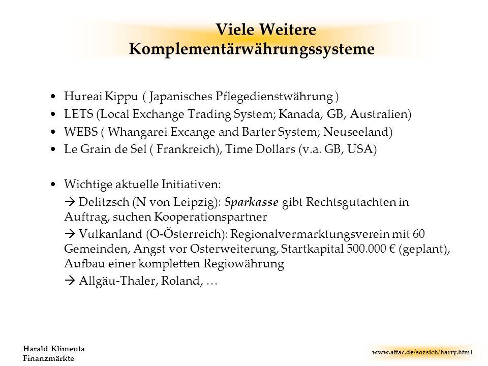 Viele Weitere Komplementärwährungssysteme