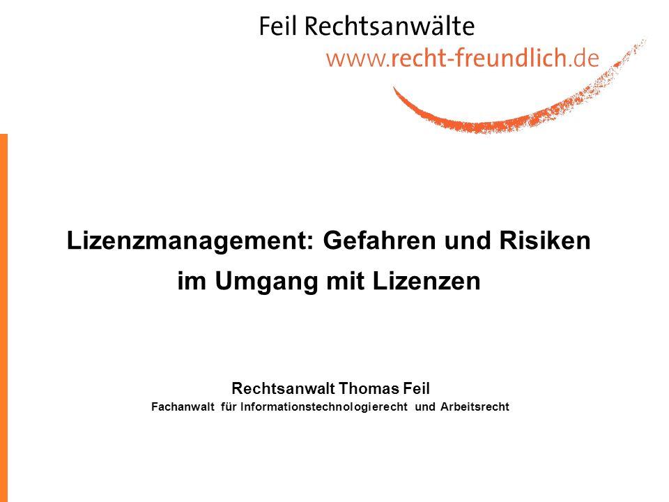 Lizenzmanagement: Gefahren und Risiken im Umgang mit Lizenzen