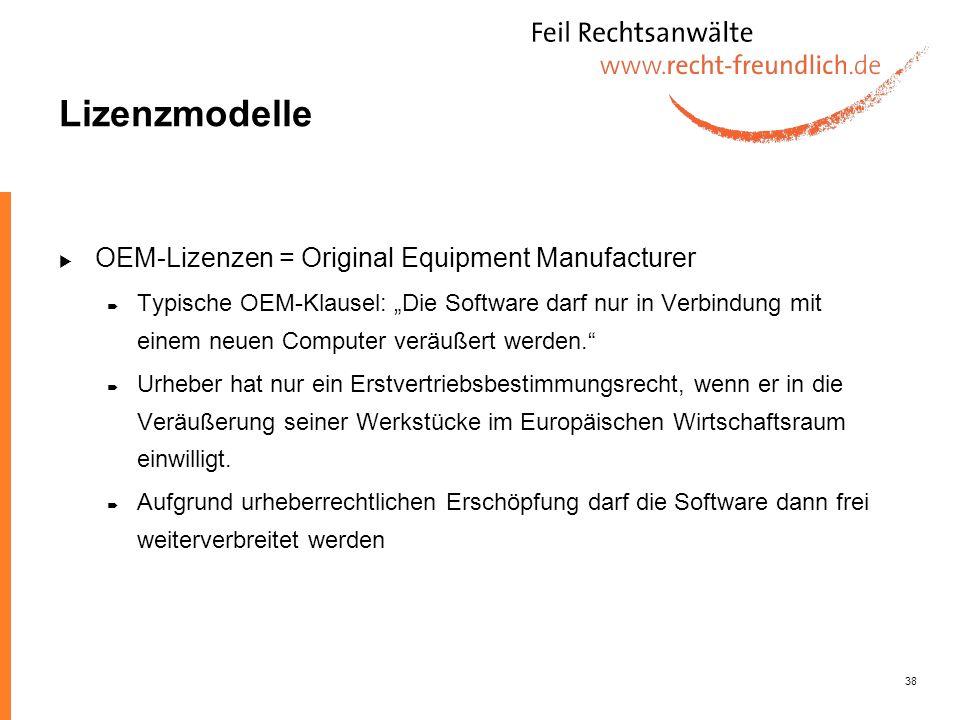 Lizenzmodelle OEM-Lizenzen = Original Equipment Manufacturer