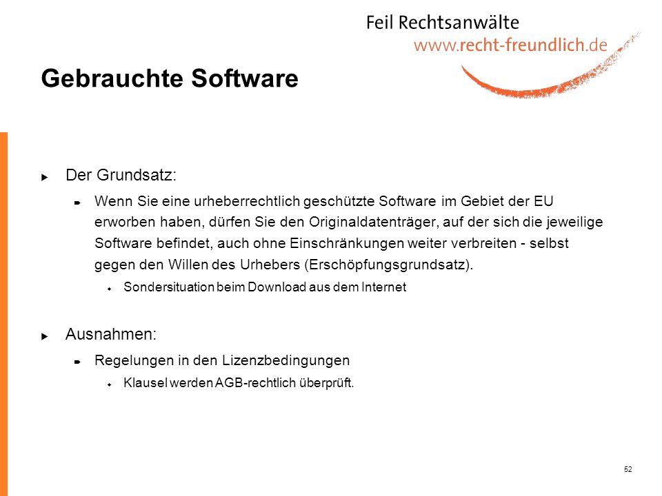 Gebrauchte Software Der Grundsatz: Ausnahmen: