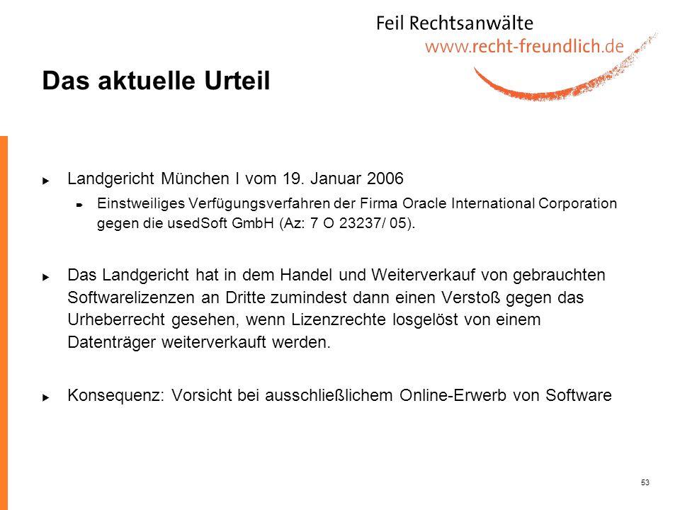 Das aktuelle Urteil Landgericht München I vom 19. Januar 2006