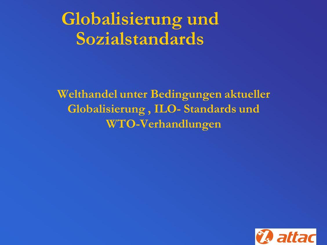Globalisierung und Sozialstandards