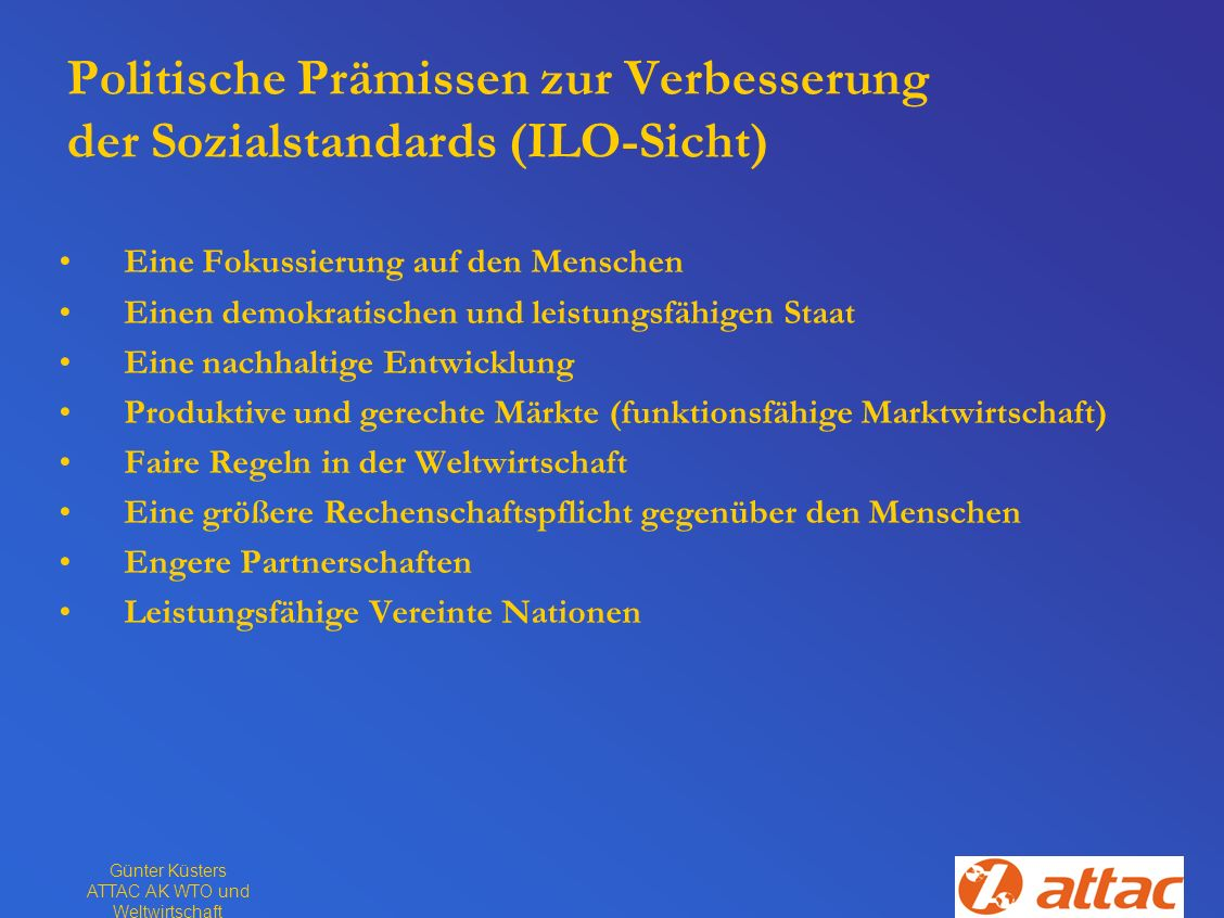 Politische Prämissen zur Verbesserung der Sozialstandards (ILO-Sicht)