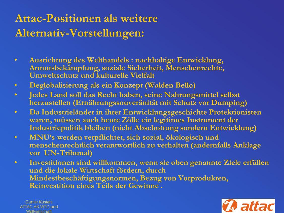 Attac-Positionen als weitere Alternativ-Vorstellungen: