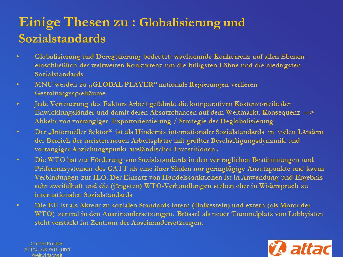 Einige Thesen zu : Globalisierung und Sozialstandards