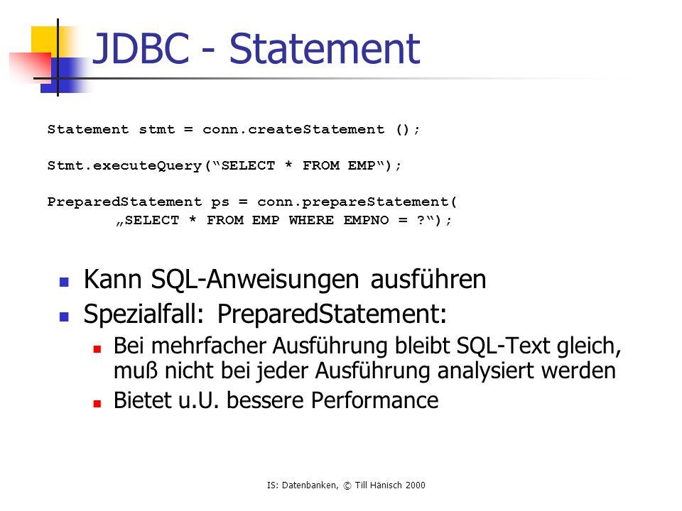 JDBC - Statement Kann SQL-Anweisungen ausführen