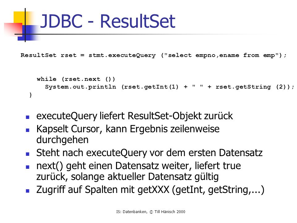 JDBC - ResultSet executeQuery liefert ResultSet-Objekt zurück