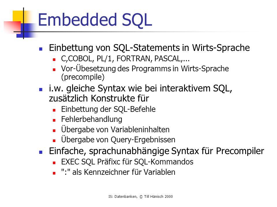 Embedded SQL Einbettung von SQL-Statements in Wirts-Sprache