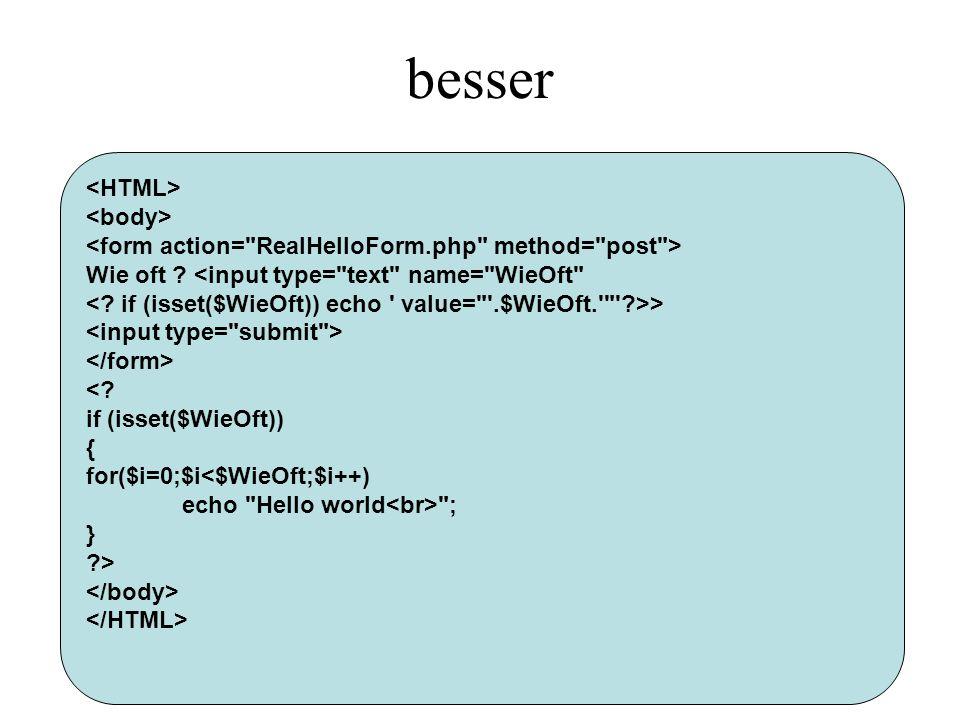 besser <HTML> <body>