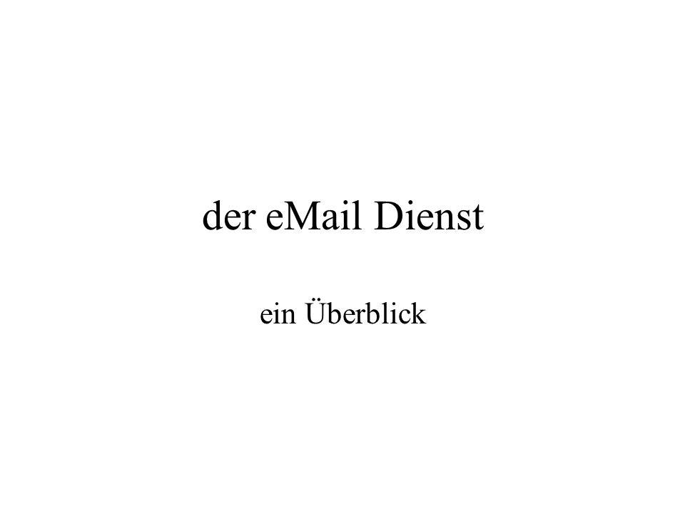 der eMail Dienst ein Überblick