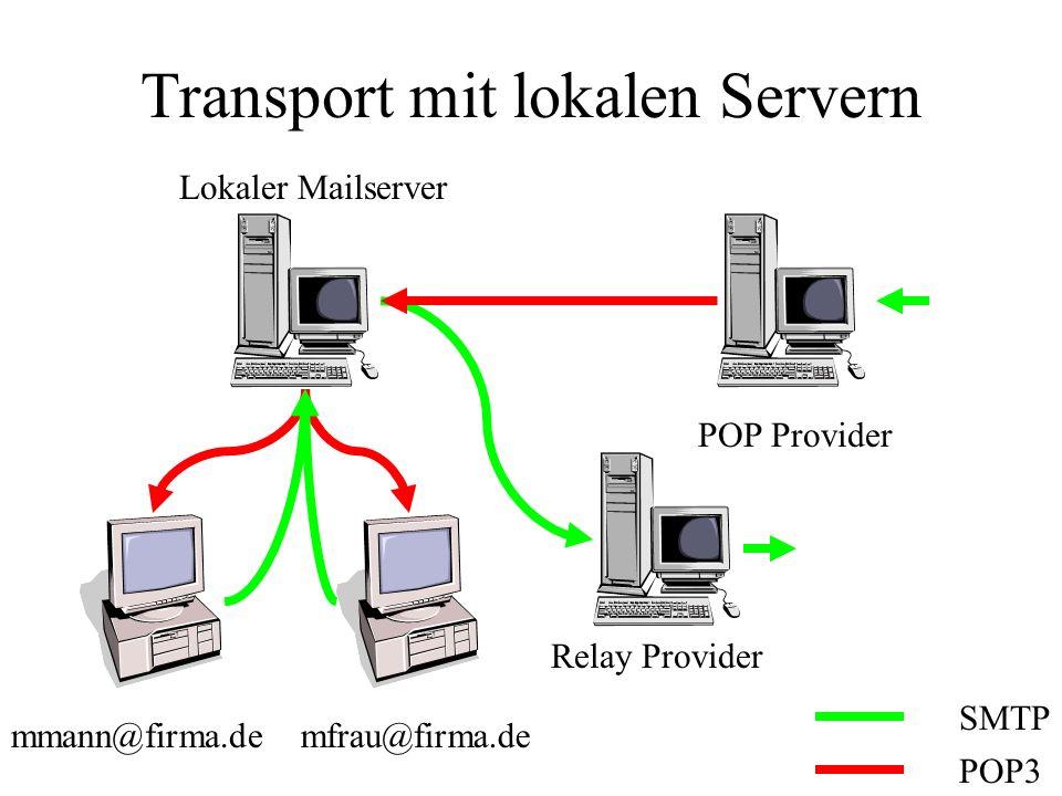 Transport mit lokalen Servern