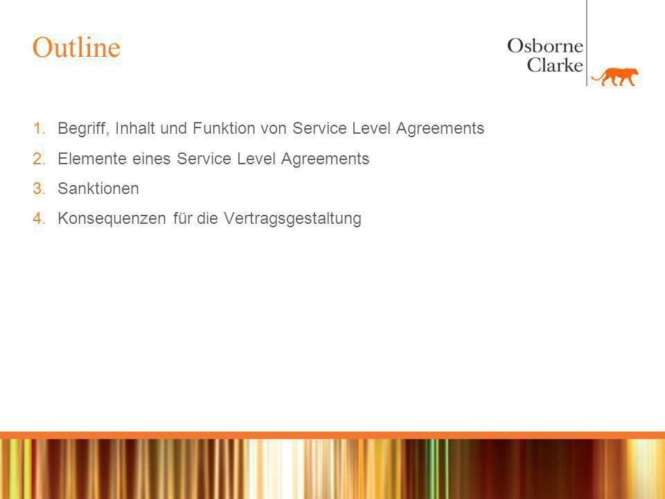 Outline Begriff, Inhalt und Funktion von Service Level Agreements