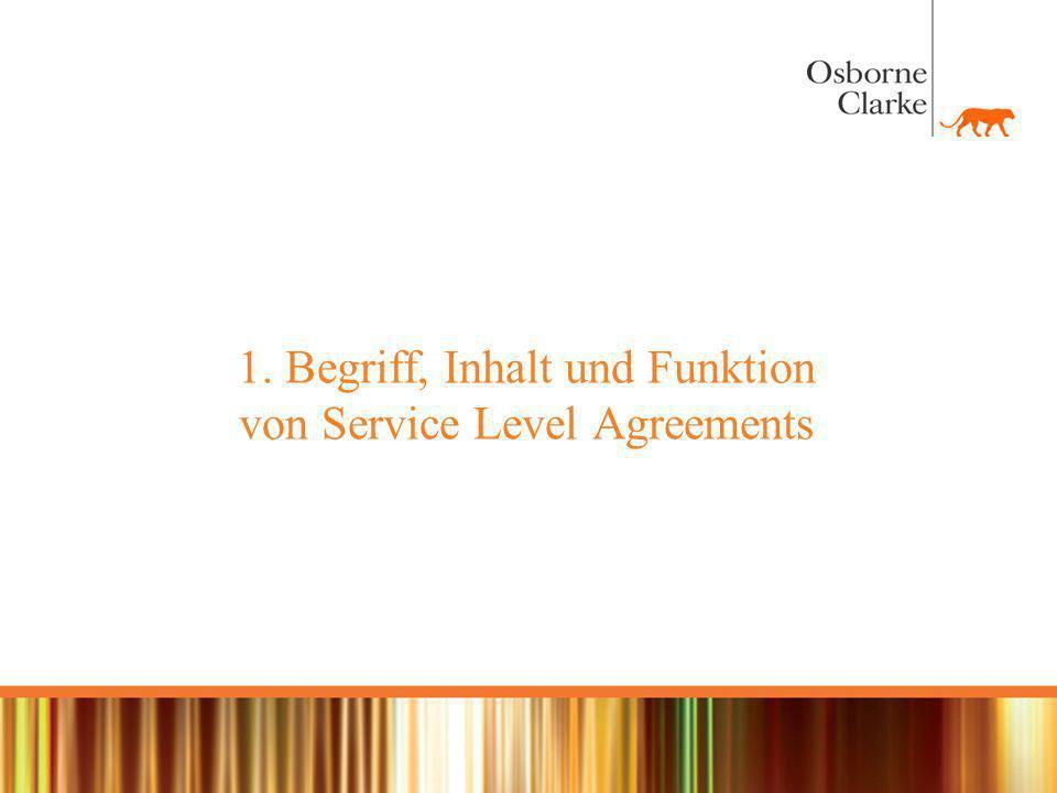 1. Begriff, Inhalt und Funktion von Service Level Agreements