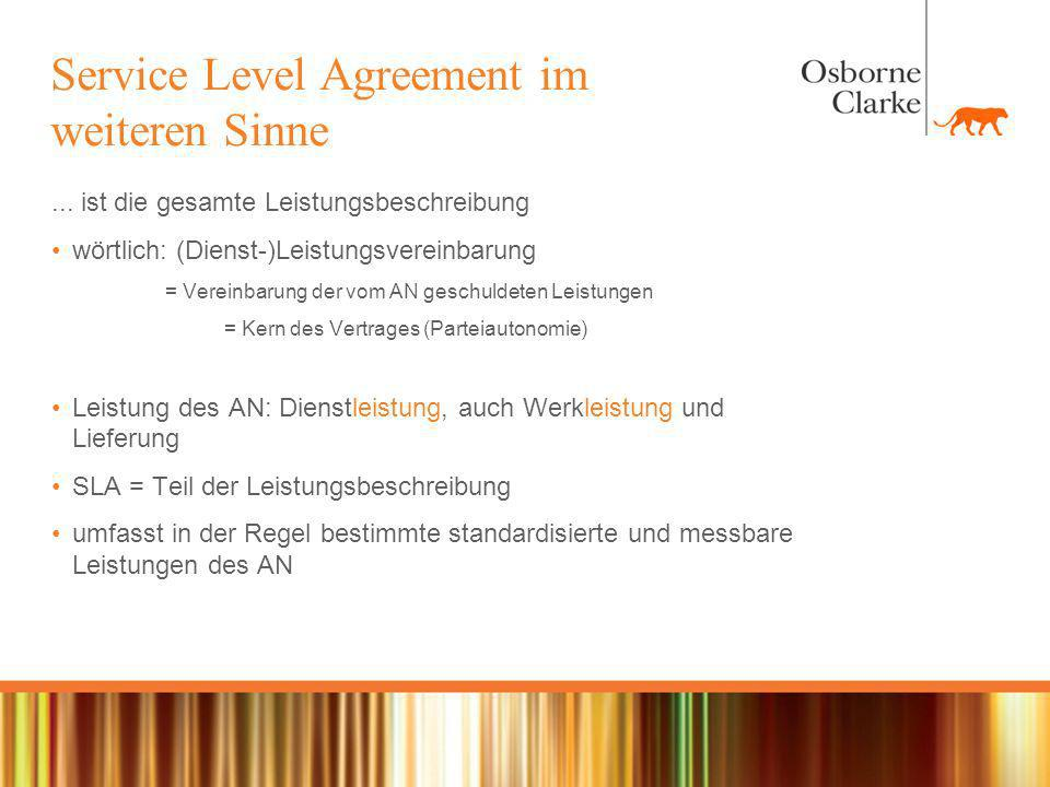 Service Level Agreement im weiteren Sinne