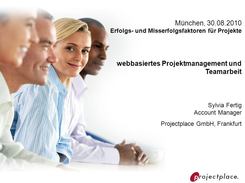 München, 30.08.2010 Erfolgs- und Misserfolgsfaktoren für Projekte