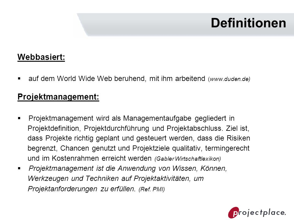 Definitionen Webbasiert: Projektmanagement:
