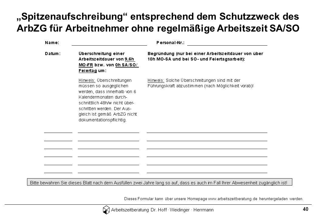 """""""Spitzenaufschreibung entsprechend dem Schutzzweck des ArbZG für Arbeitnehmer ohne regelmäßige Arbeitszeit SA/SO"""
