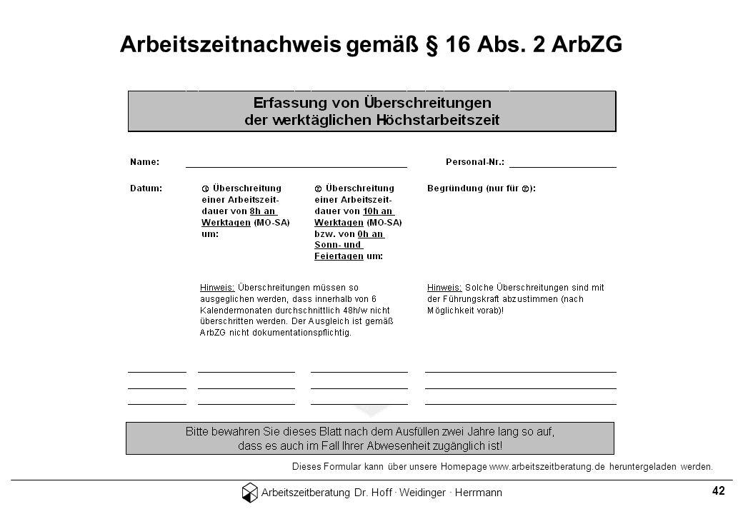 Arbeitszeitnachweis gemäß § 16 Abs. 2 ArbZG