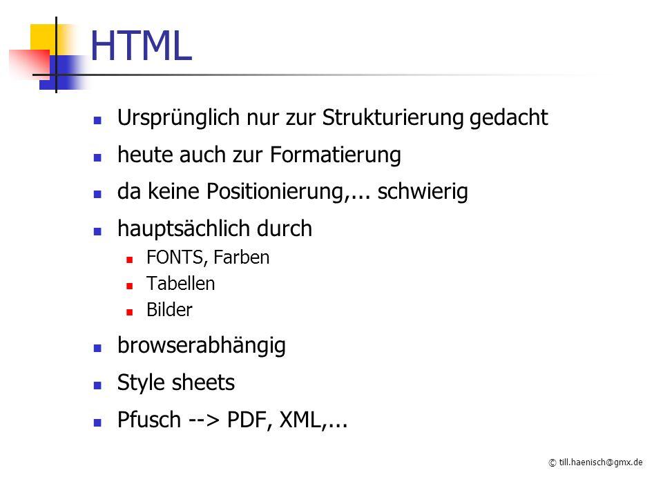 HTML Ursprünglich nur zur Strukturierung gedacht