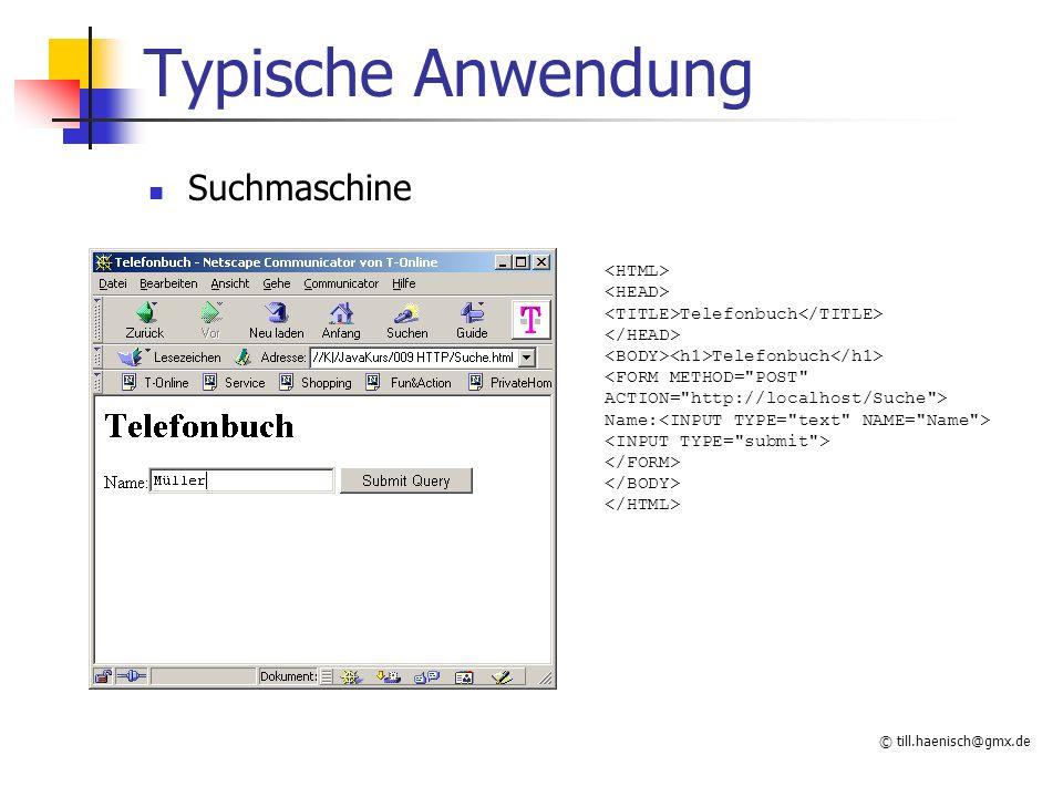 Typische Anwendung Suchmaschine <HTML> <HEAD>