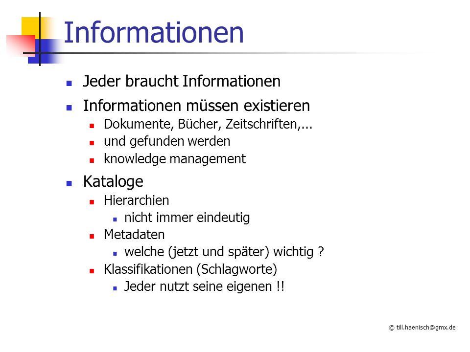 Informationen Jeder braucht Informationen