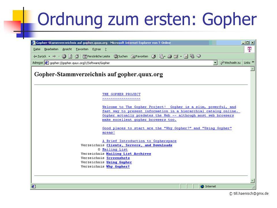Ordnung zum ersten: Gopher