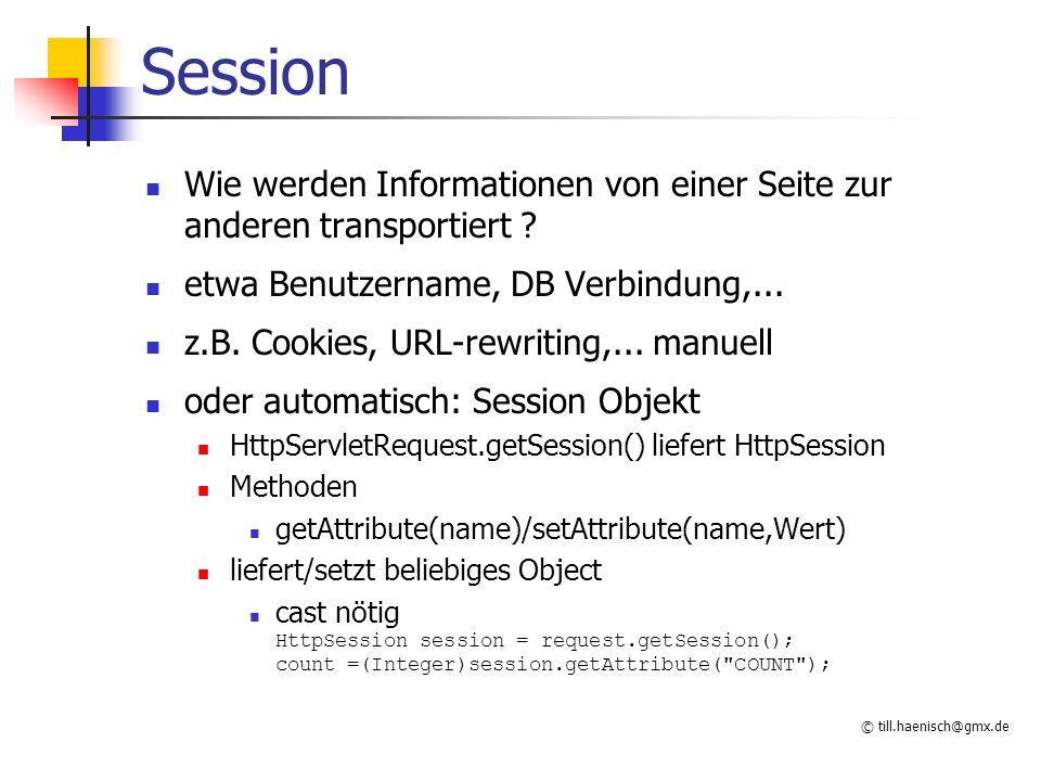 Session Wie werden Informationen von einer Seite zur anderen transportiert etwa Benutzername, DB Verbindung,...