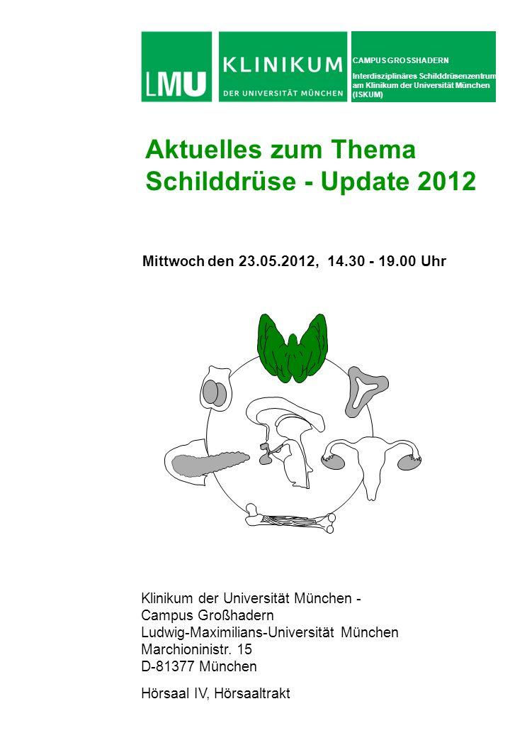 Aktuelles zum Thema Schilddrüse - Update 2012