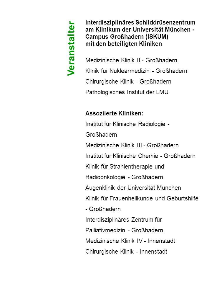 Interdisziplinäres Schilddrüsenzentrum am Klinikum der Universität München - Campus Großhadern (ISKUM)