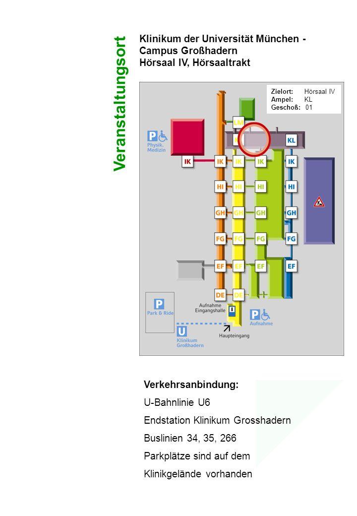 Veranstaltungsort Klinikum der Universität München - Campus Großhadern