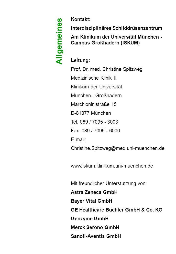 Allgemeines Kontakt: Interdisziplinäres Schilddrüsenzentrum