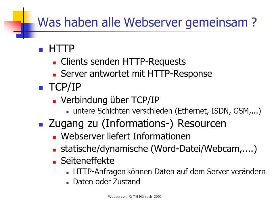 Was haben alle Webserver gemeinsam