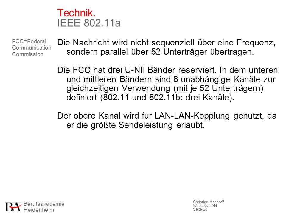 Technik. IEEE 802.11a FCC=Federal Communication Commission.