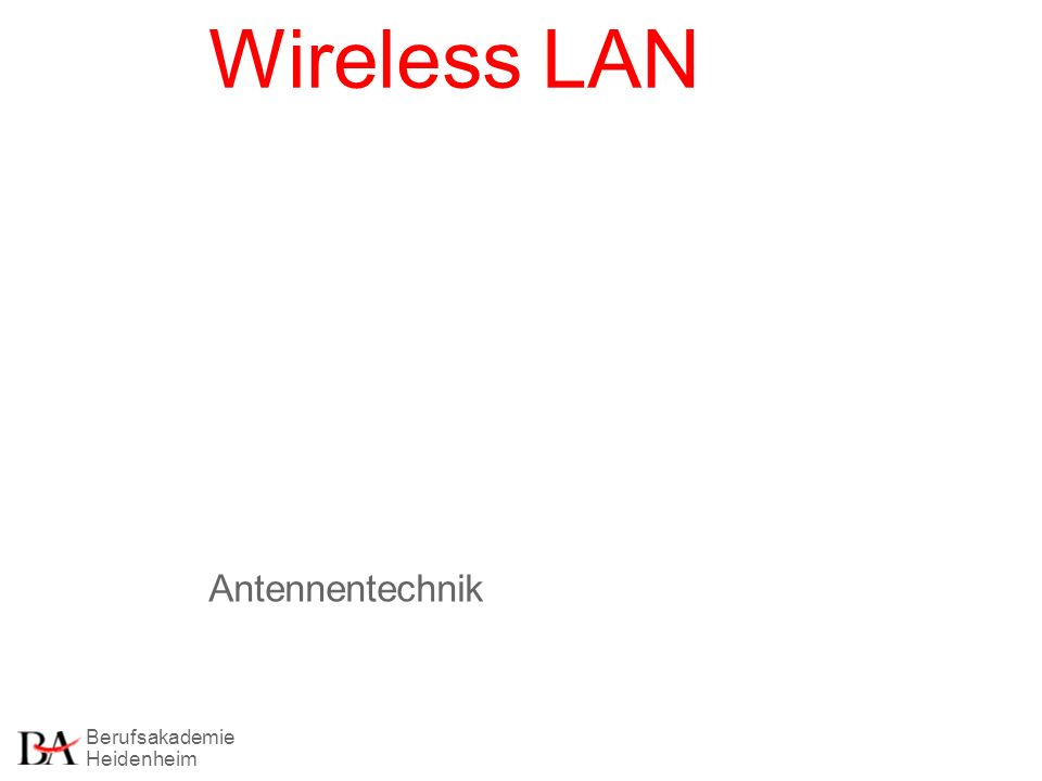 Wireless LAN Antennentechnik
