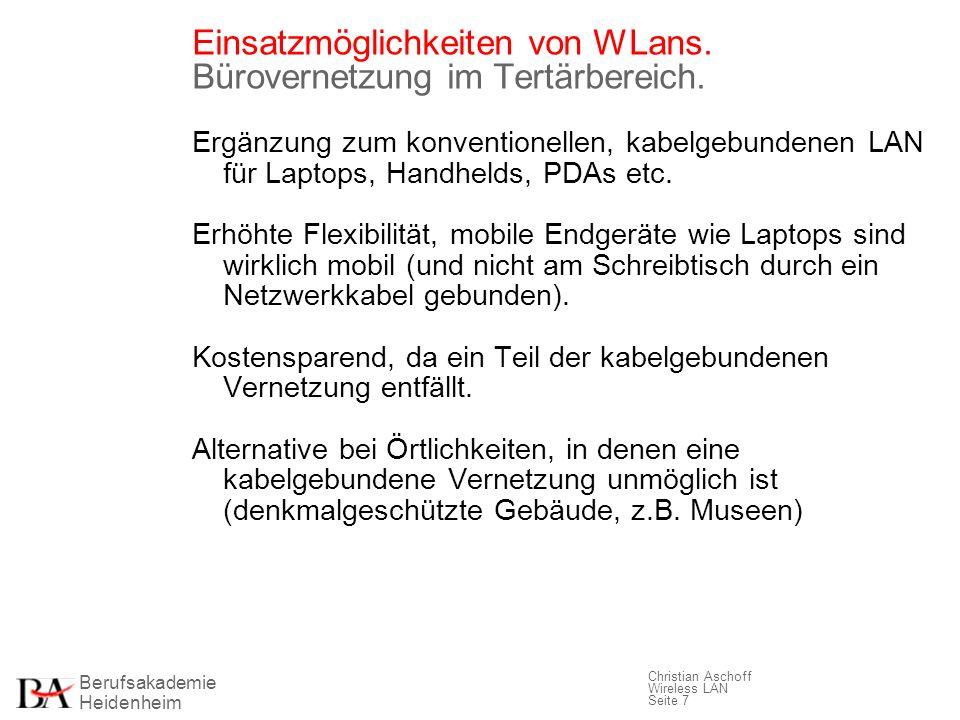 Einsatzmöglichkeiten von WLans. Bürovernetzung im Tertärbereich.