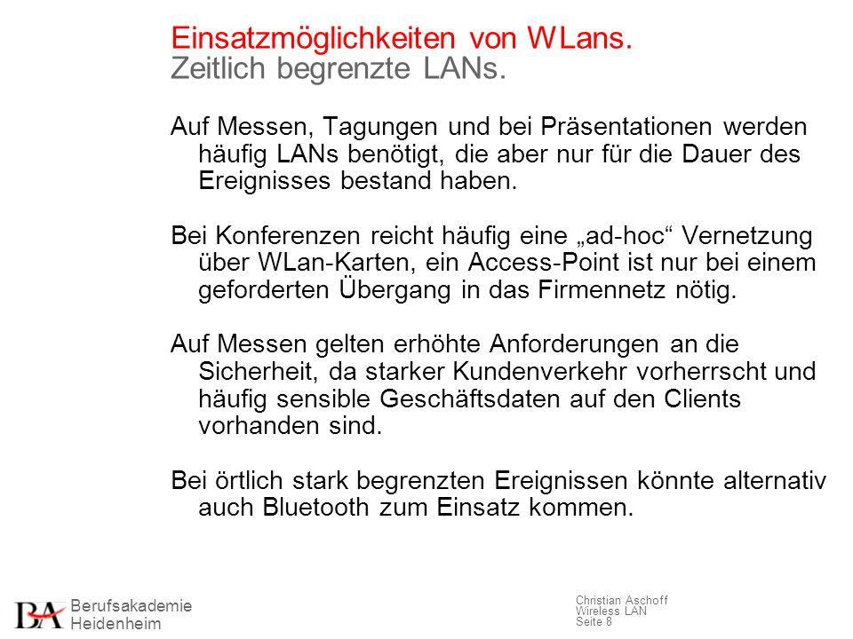 Einsatzmöglichkeiten von WLans. Zeitlich begrenzte LANs.