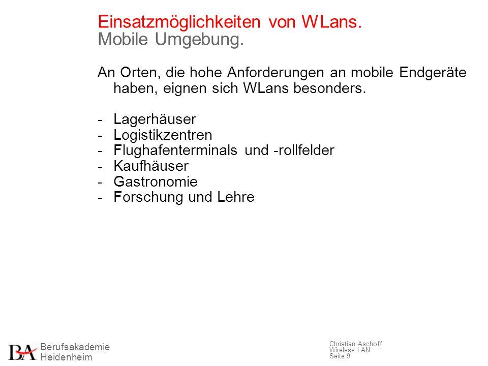 Einsatzmöglichkeiten von WLans. Mobile Umgebung.