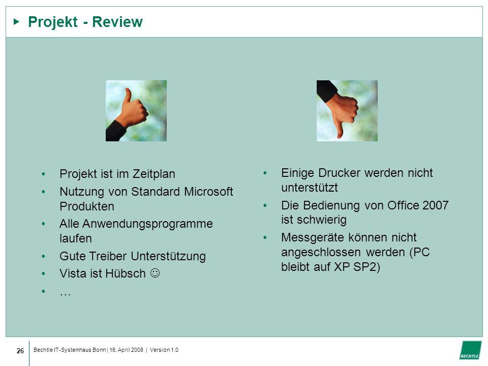 Projekt - Review Projekt ist im Zeitplan